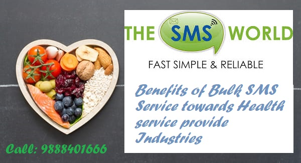 Bulk SMS benefits towards medicinal service provider industries