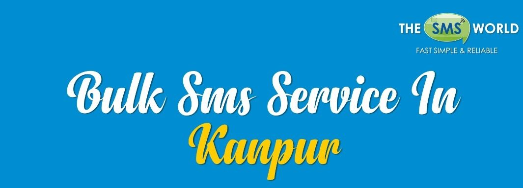 Bulk SMS Service in Kanpur